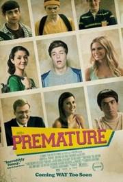 Ver Película Prematuro (2014)