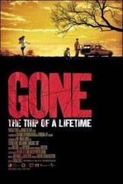 Ver Película Gone: The Trip of a Lifetime (2006)