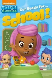Bubble Guppies Listos Para La Escuela