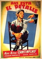 Cantinflas: Ahi esta el detalle