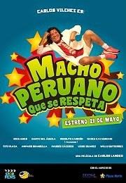 Ver Película Macho Peruano Que Se Respeta (2015)