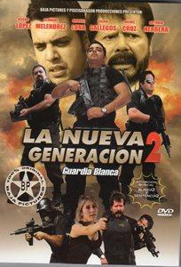 Ver Película La Nueva Generacion 2 Guardia Blanca (2012)