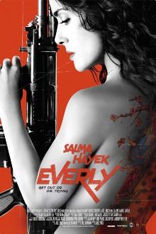 Everly Implacable y Peligrosa